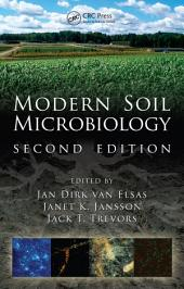 Modern Soil Microbiology, Second Edition: Edition 2