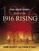 The Irish Times Book of the 1916 Rising PDF
