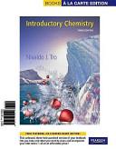Introductory Chemistry, Books a La Carte