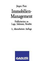 Immobilien-Management: Prüfkriterien zu Lage, Substanz, Rendite, Ausgabe 3