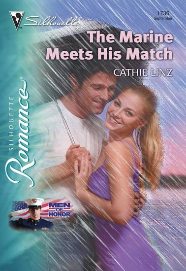 The Marine Meets His Match  Mills   Boon Silhouette  PDF