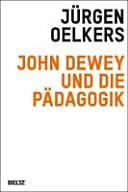 John Dewey und die P  dagogik PDF