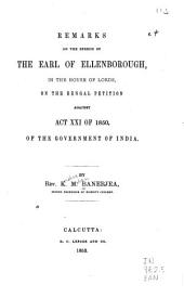 Remarks on the Speech of the Earl of Ellenborough: In the House of Lords, on the Bengal Petition Against Act XXI of 1850, of the Government of India