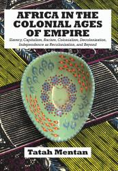 Africa In The Colonial Ages Of Empire Book PDF