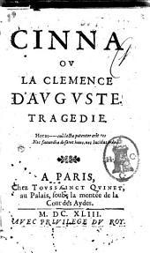 Cinna ou La clemence d'Auguste. Tragedie