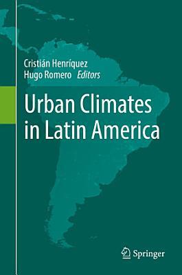 Urban Climates in Latin America