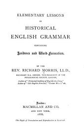 Elementary Lessons in Historical English Grammar Containing Accidence and Word Formation