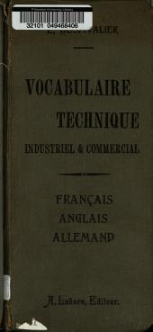 Vocabulaire français-anglais-allemand: technique industrielle et commercial ...