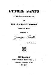 Ettore Santo; autobiografia di un galantuomo come gli altri