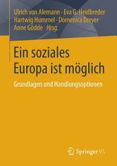 Ein soziales Europa ist möglich: Grundlagen und Handlungsoptionen