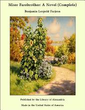 Miser Farebrother: A Novel (Complete)