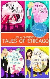 Tales of Chicago (Bundle 1-4): Vier romantische Liebesromane in einem Band