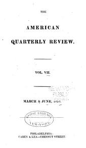 The American Quarterly Review: Volume 7
