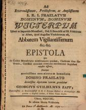 Ad Rev. Abbatem Wicterpum Epistola, qua de Codice Histo. membr. quodam, Caesarum vitas illustrante, Cl. quondam C. Peutingeri Aug., exposite disserit