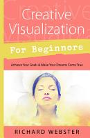 Creative Visualization for Beginners PDF