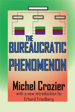 The Bureaucratic Phenomenon