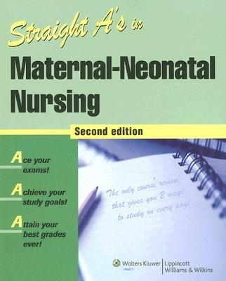 Straight A's in Maternal-neonatal Nursing