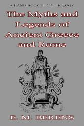 Myths and Legends: of Ancient Greece and Rome