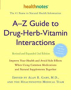 A Z Guide to Drug herb vitamin Interactions Book
