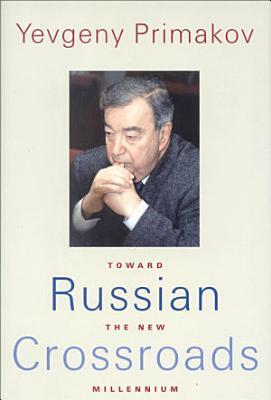 Russian Crossroads PDF