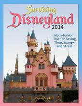 Surviving Disneyland 2014