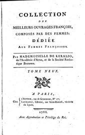 Collection des meilleurs ouvrages françois, composés par des femmes: dédiée aux femmes françoises, Volume9