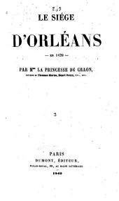 Le siége d'Orléans en 1429: Volume3