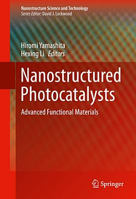 Nanostructured Photocatalysts
