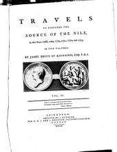 Travels to Discover the Source of the Nile: In the Years 1768, 1769, 1770, 1771, 1772, and 1773, Volume 3