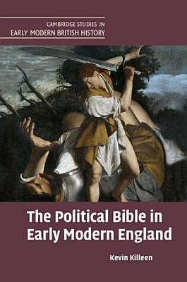The Political Bible in Early Modern England PDF