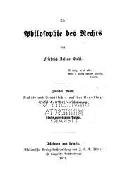 Die philosophie des rechts: Bd. Rechts- und staatslehre auf der grundlage christlicher weltanschauung. 2 v