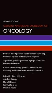 Oxford American Handbook of Oncology: Edition 2