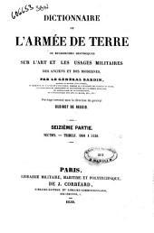 Dictionnaire de l'armée de terre, ou Recherches historiques sur l'art et les usages militaires des anciens et des modernes par le Général Bardin: 16