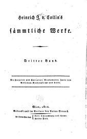 Heinrich J. v. Collin's sämmtliche Werke: Band 2