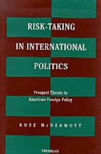 Risk Taking in International Politics Book