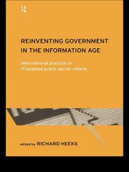 Reinventing Government in the Information Age PDF