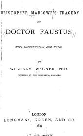 Tragedy of Doctor Faustus with Introduction and Notes