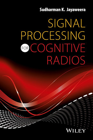 Signal Processing for Cognitive Radios PDF