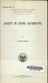 Safety in stone quarrying