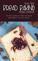 Bread Baking Recipes Cookbook PDF