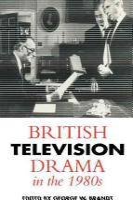 British Television Drama in the 1980s PDF