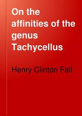 On the Affinities of the Genus Tachycellus
