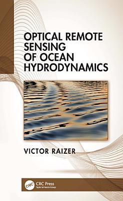 Optical Remote Sensing of Ocean Hydrodynamics