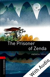 The Prisoner of Zenda - With Audio Level 3 Oxford Bookworms Library: Edition 3