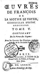 Oeuvres de François de La Mothe Le Vayer... [publ. par son fils François]