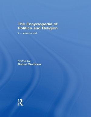 The Encyclopedia of Politics and Religion PDF