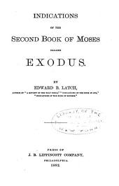 Indications of the Second Book of Moses Called Exodus