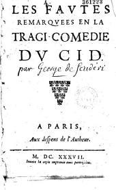 Les Favtes remarqvées en la tragi-comédie dv Cid [par Scudéry]