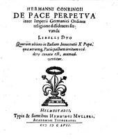 De pace perpetua inter Imperii Germanici Ordines religione dissidentes servanda libelli duo