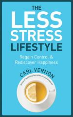 The Less-Stress Lifestyle